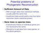 potential problems of phylogenetic reconstruction