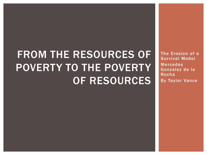 from the resources of poverty to the poverty of resources n.