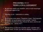 proverbs 17 11 rebellion judgment