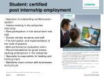 student certified post internship employment