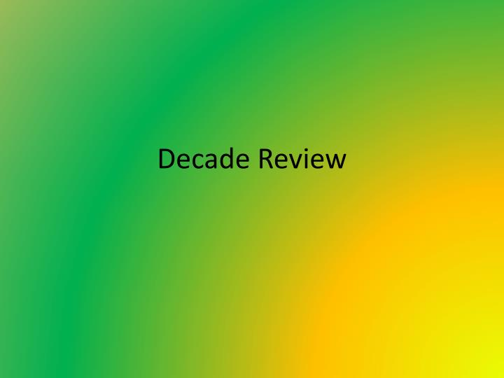 decade review n.