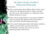 mr burns mrs stauffer s beliefs and philosophy2