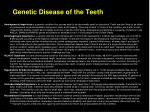 genetic disease of the teeth