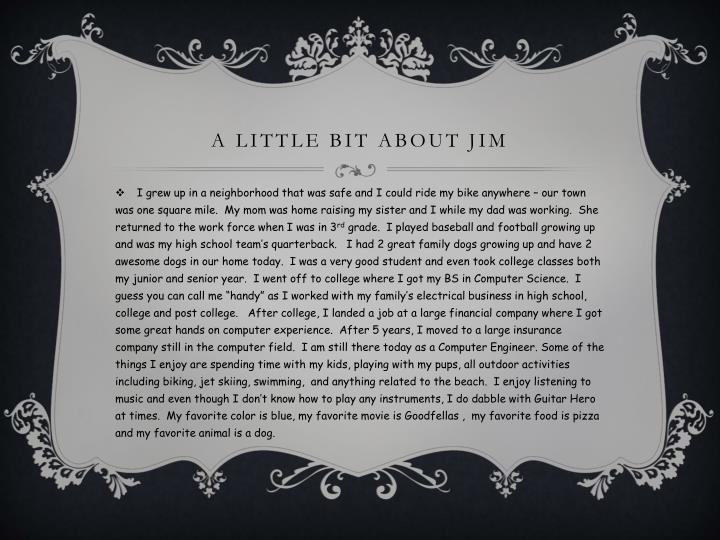 A little bit about
