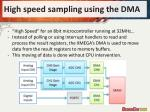 high speed sampling using the dma