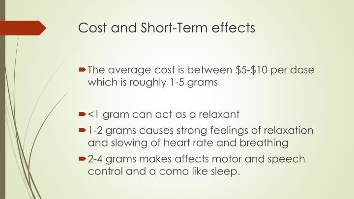 Cost and Short-Term effects