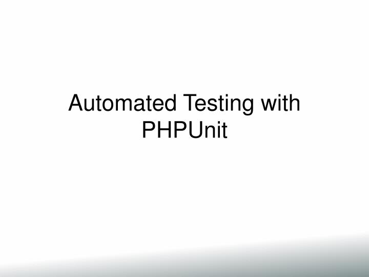 automated testing with phpunit n.