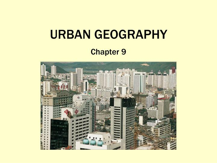 urban geography n.