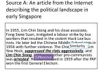 source a an article from the internet describing the political landscape in early singapore1