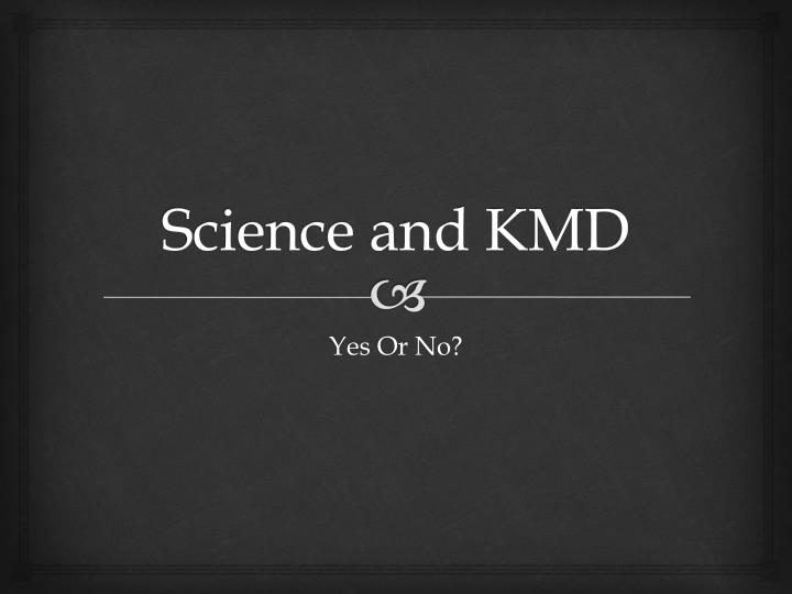 science and kmd n.