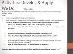 activities develop apply we do thursday
