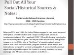 pull out all your social historical sources notes