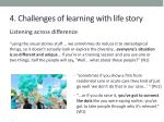 4 challenges of learning with life story