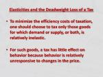 elasticities and the deadweight loss of a tax1