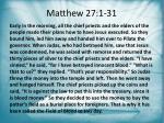 matthew 27 1 31