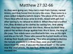 matthew 27 32 66