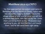matthew 21 1 13 niv