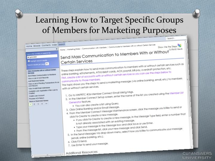 Learning How to Target Specific Groups of Members for Marketing Purposes