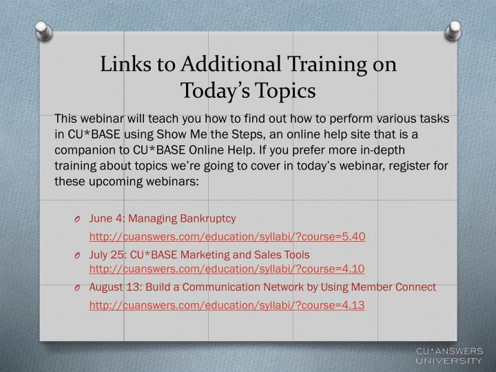Links to additional training on today s topics