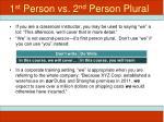 1 st person vs 2 nd person plural
