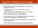 question writing terminology