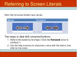 referring to screen literals1