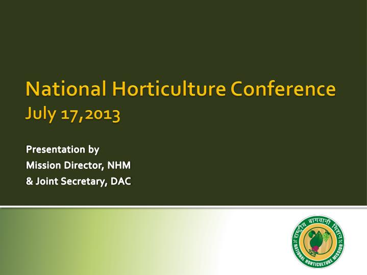 national horticulture conference july 17 2013 n.