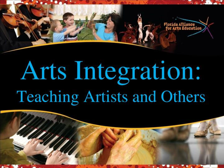 arts integration teaching artists and others n.