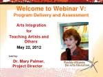 welcome to webinar v program delivery and assessment