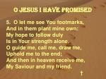 o jesus i have promised2