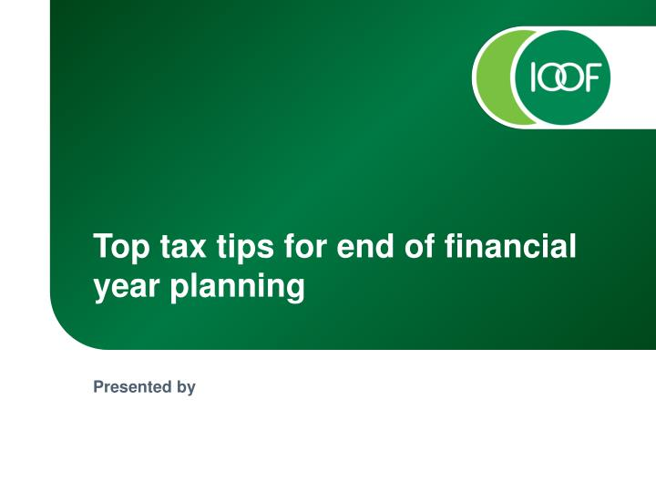 top tax tips for end of financial year planning n.