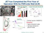 jet has completed the first year of operation with its iter like wall ilw