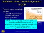 additional recent theoretical progress in qcd