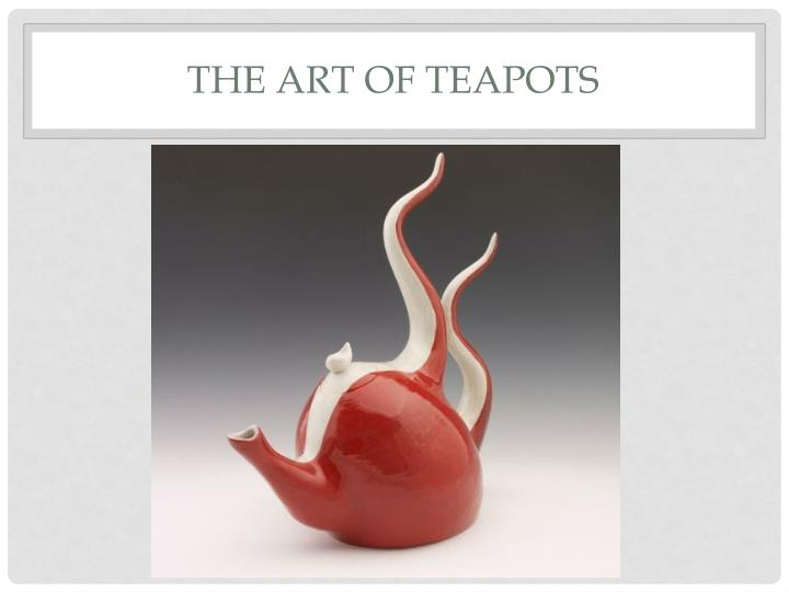 the art of teapots n.