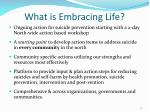 what is embracing life