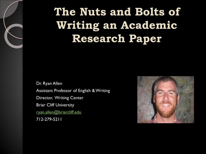 the nuts and bolts of writing an academic research paper n.