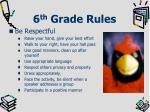 6 th grade rules