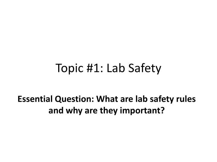 topic 1 lab safety n.