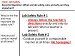 topic lab safety essential question what are lab safety rules and why are they important5