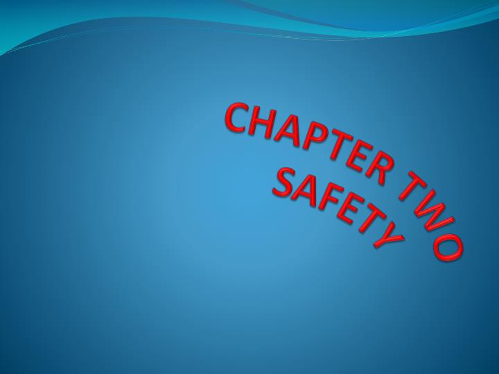 chapter two safety n.