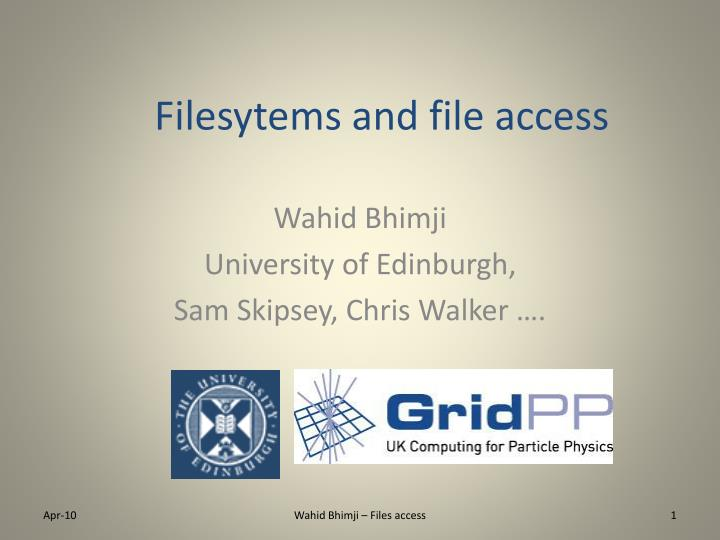 filesytems and file access n.