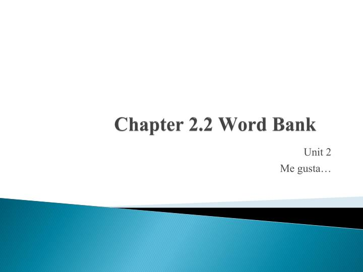 chapter 2 2 word bank n.