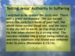 testing jesus authority in suffering119