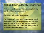 testing jesus authority in suffering155