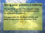testing jesus authority in suffering17