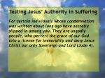 testing jesus authority in suffering30