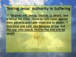 testing jesus authority in suffering38