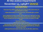at the justice department november 15 1969by denise levertov