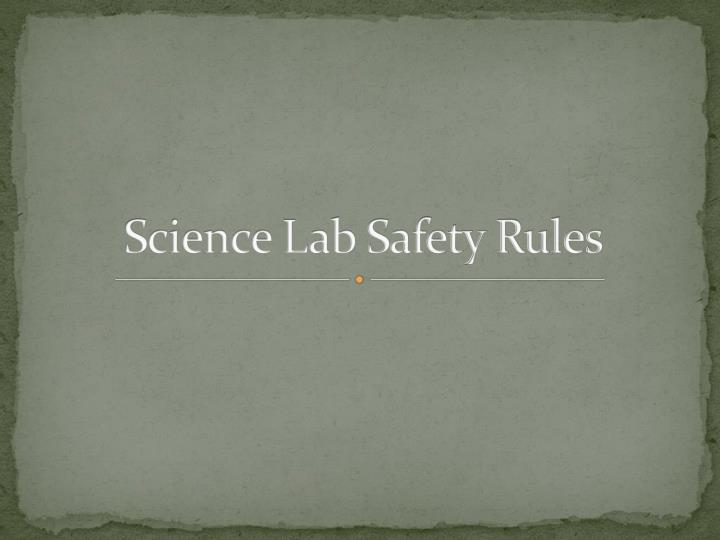 science lab safety rules n.
