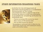 other information regarding taxes1